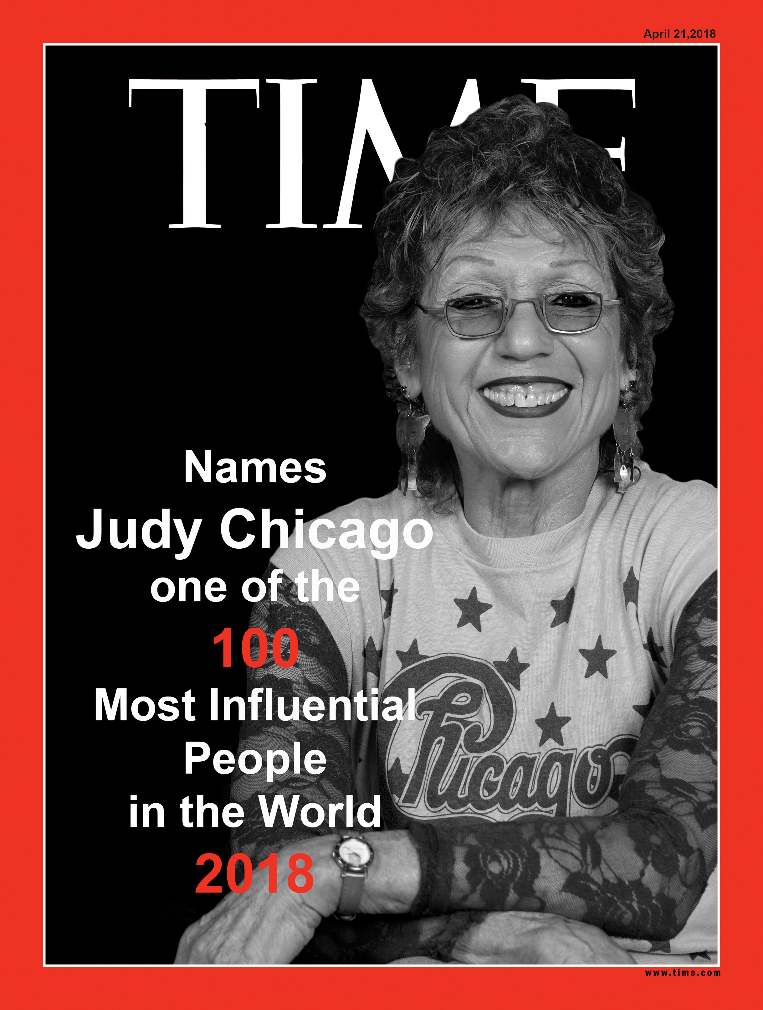 Judy Chicago ARTIST JUDY CHICAGO NAMED TO TIME 100 ANNUAL LIST OF MOST INFLUENTIAL PEOPLE IN THE WORLD